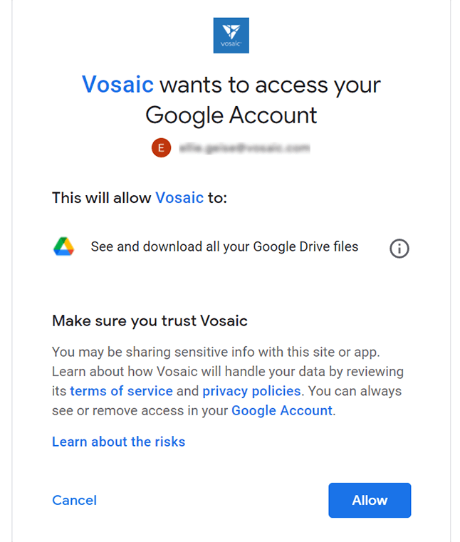 Allow Vosaic to access your Google Drive